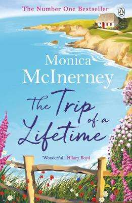 Cover of The Trip of a Lifetime - Monica McInerney - 9781405932813