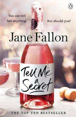 Cover of Tell Me a Secret - Jane Fallon - 9781405933124