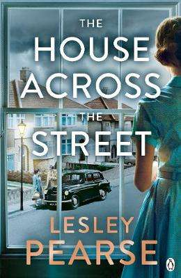 Cover of House Across the Street - Lesley Pearse - 9781405935371