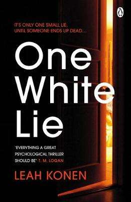Cover of One White Lie - Leah Konen - 9781405944878