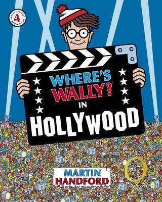 Cover of Where's Wally Book 4 : Where's Wally in Hollywood? - Martin Handford - 9781406305883