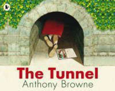 Cover of The Tunnel - Anthony Browne - 9781406313291
