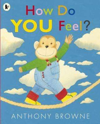 Cover of How Do You Feel? - Anthony Browne - 9781406338515