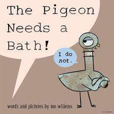 Cover of The Pigeon Needs a Bath - Mo Willems - 9781406357783