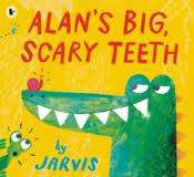 Cover of Alan's Big Scary Teeth - 9781406370805