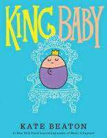 Cover of King Baby - Kate Beaton - 9781406371758