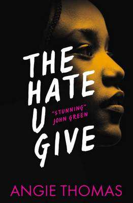 Cover of The Hate u Give - Angie Thomas - 9781406372151