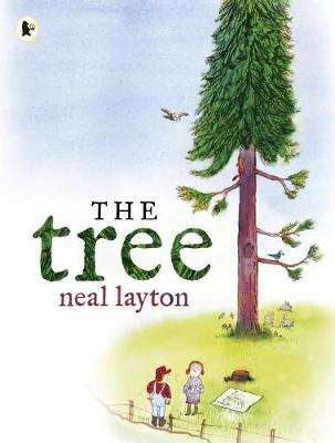 Cover of The Tree: An Environmental Fable - Neal Layton - 9781406373202
