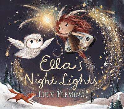 Cover of Ella's Night Lights - Lucy Fleming - 9781406387452