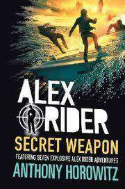 Cover of Alex Rider Secret Weapon - Anthony Horowitz - 9781406387469
