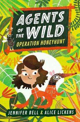 Cover of Agents of the Wild: Operation Honeyhunt - Jennifer Bell - 9781406388459