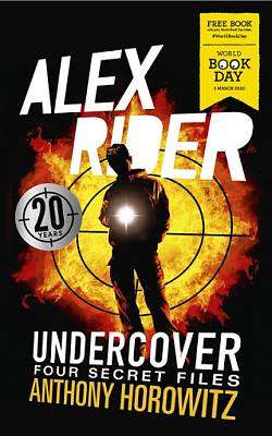 Cover of Alex Rider Undercover: Four Secret Files - Anthony Horowitz - 9781406394955