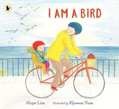 Cover of I Am a Bird: A Story About Finding a Kindred Spirit Where You Least Expect It - Hope Lim - 9781406395488