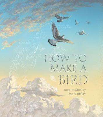 Cover of How to Make a Bird - Meg McKinlay - 9781406397451