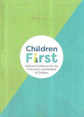 Cover of Children First 2017 Edition - 9781406429541