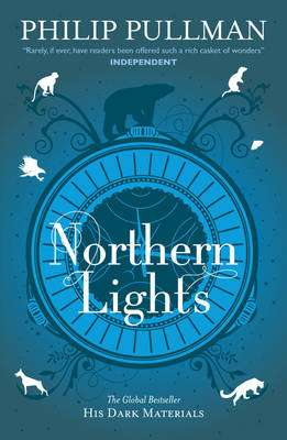 Cover of His Dark Materials Book 1: Northern Lights - Philip Pullman - 9781407130224