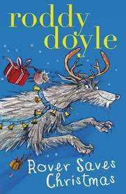 Cover of Rover Adventures 2: Rover Saves Christmas - Roddy Doyle - 9781407139739