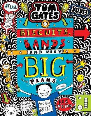 Cover of Tom Gates: Biscuits, Bands and Very Big Plans - Liz Pichon - 9781407179858