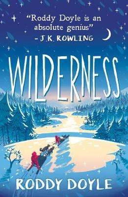 Cover of Wilderness - Roddy Doyle - 9781407189017