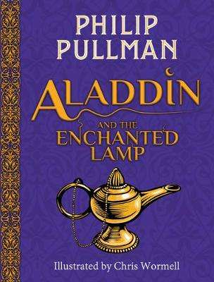 Cover of Aladdin and the Enchanted Lamp (HB)(NE) - Philip Pullman - 9781407191737