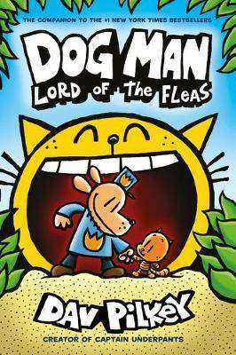 Cover of Dog Man 5: Lord of the Fleas PB - Dav Pilkey - 9781407192161