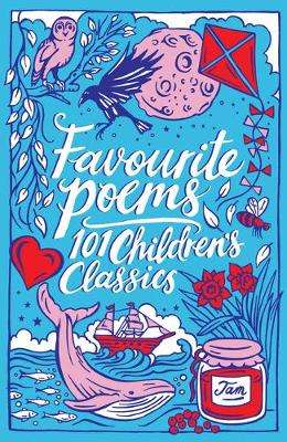 Cover of Favourite Poems: 101 Children's Classics - Various - 9781407192789
