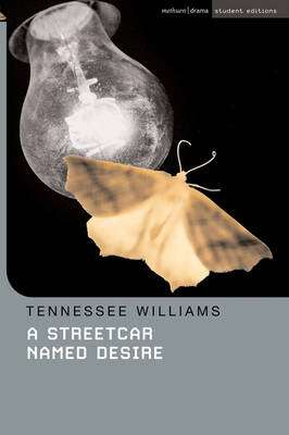 Cover of A Streetcar Named Desire - Tennessee Williams - 9781408106044