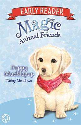 Cover of Magic Animal Friends Early Reader: Poppy Muddlepup: Book 5 - Daisy Meadows - 9781408345900