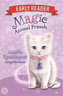Cover of Magic Animal Friends Early Reader: Amelia Sparklepaw: Book 6 - Daisy Meadows - 9781408345917