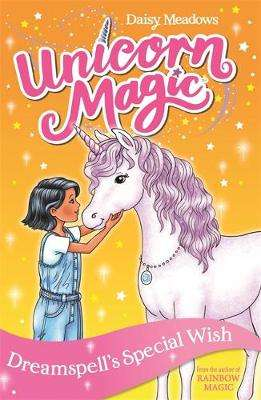 Cover of Unicorn Magic: Dreamspell's Special Wish: Series 2 Book 2 - Daisy Meadows - 9781408357026