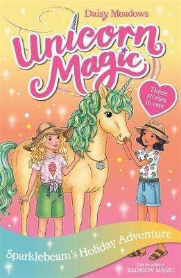 Cover of Unicorn Magic: Sparklebeam's Holiday Adventure: Special 2 - Daisy Meadows - 9781408357101