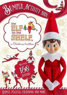 Cover of The Elf on the Shelf Bumper Activity Book - The Elf on the Shelf - 9781408359075
