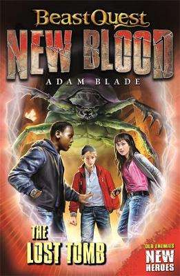 Cover of Beast Quest: New Blood: The Lost Tomb - Adam Blade - 9781408361412