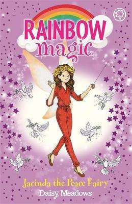 Cover of Rainbow Magic: Jacinda the Peace Fairy - Daisy Meadows - 9781408362969