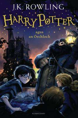 Cover of Harry Potter agus an Orchloch - J. K. Rowling - 9781408866191