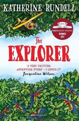 Cover of The Explorer - Katherine Rundell - 9781408882191