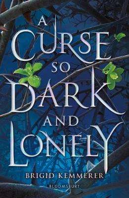 Cover of A Curse So Dark and Lonely - Brigid Kemmerer - 9781408884614