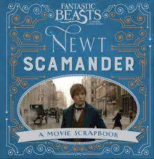 Cover of Fantastic Beasts and Where to Find Them - Newt Scamander: A Movie Scrapbook - Warner Bros. - 9781408885642