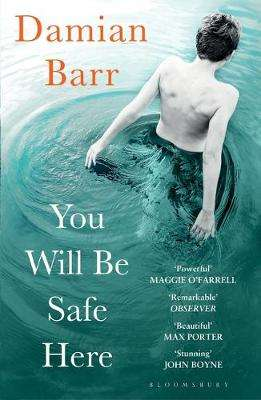 Cover of You Will Be Safe Here - Damian Barr - 9781408886052