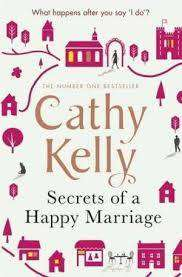 Cover of SECRETS OF A HAPPY MARRIAGE - Cathy Kelly - 9781409153696