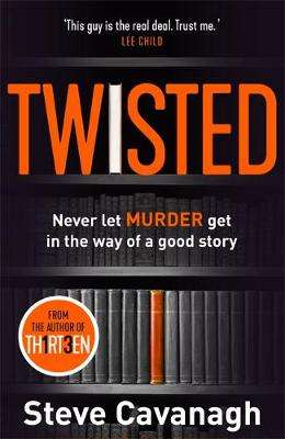 Cover of Twisted - Steve Cavanagh - 9781409170709