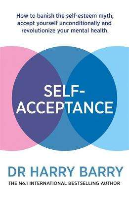 Cover of Self-Acceptance - Harry Barry - 9781409188551