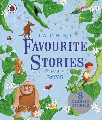 Cover of Ladybird Favourite Stories for Boys - 9781409308775