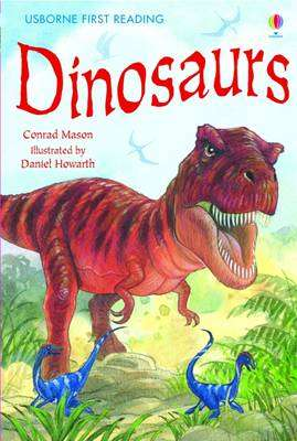 Cover of Usborne First Reading Level 3: Dinosaurs - Usborne First Reading Level Three - 9781409506614