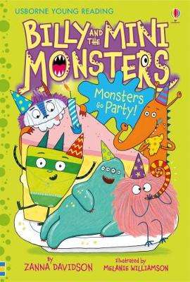 Cover of Billy and the Mini Monsters Monsters Go Party! - Zanna Davidson - 9781409593430