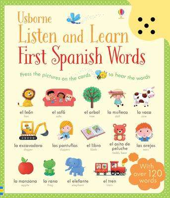 Cover of Listen and Learn First Spanish Words - Mairi Mackinnon - 9781409597735