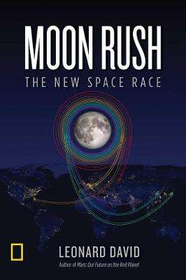 Cover of Moon Rush - Leonard David - 9781426220050