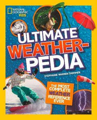 Cover of Ultimate Weatherpedia (National Geographic Kids) - National Geographic Kids - 9781426335433