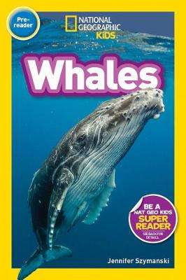 Cover of Whales (Pre-Reader) (National Geographic Readers) - Jennifer Szymanski - 9781426337130