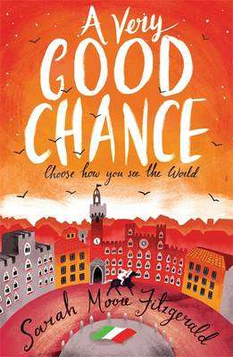 Cover of A Very Good Chance - Sarah Moore Fitzgerald - 9781444014785